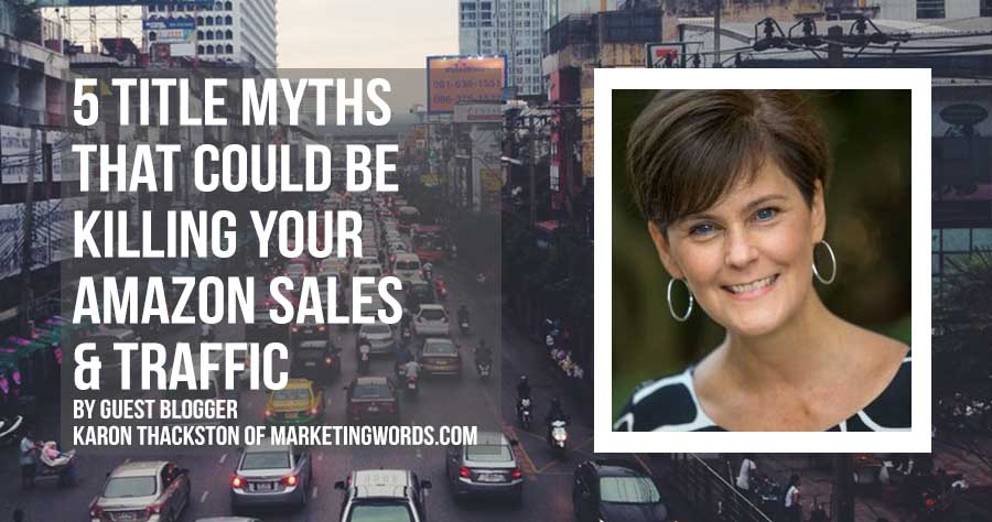 5 Title Myths That Could Be Killing Your Amazon Traffic & Sales