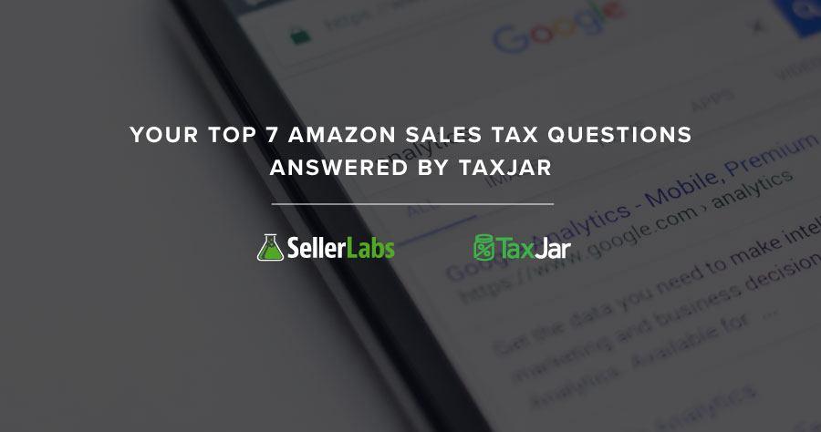 TAXJAR_SALES_TAX_QUESTIONS