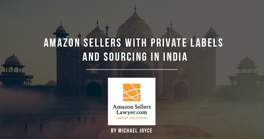 Amazon Sellers with Private Labels and Sourcing in India