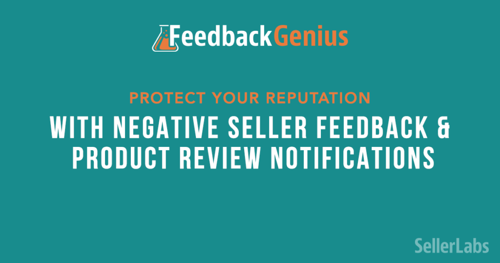 Protect Your Reputation with Negative Seller Feedback and Product Review Notifications