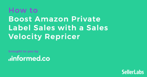 How to Boost Amazon Private Label Sales with a Sales Velocity Repricer