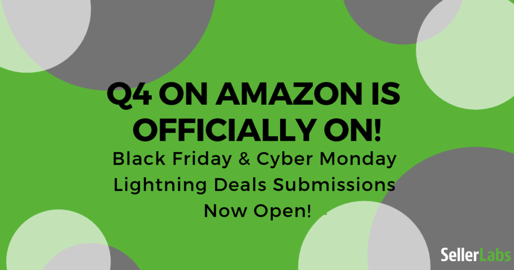 Amazon Lightning Deals Submissions for Black Friday & Cyber Monday Now Open
