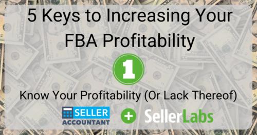4 Keys to Increasing Your FBA Profitability