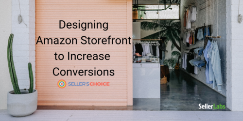 Designing Amazon Storefront to Increase Conversions
