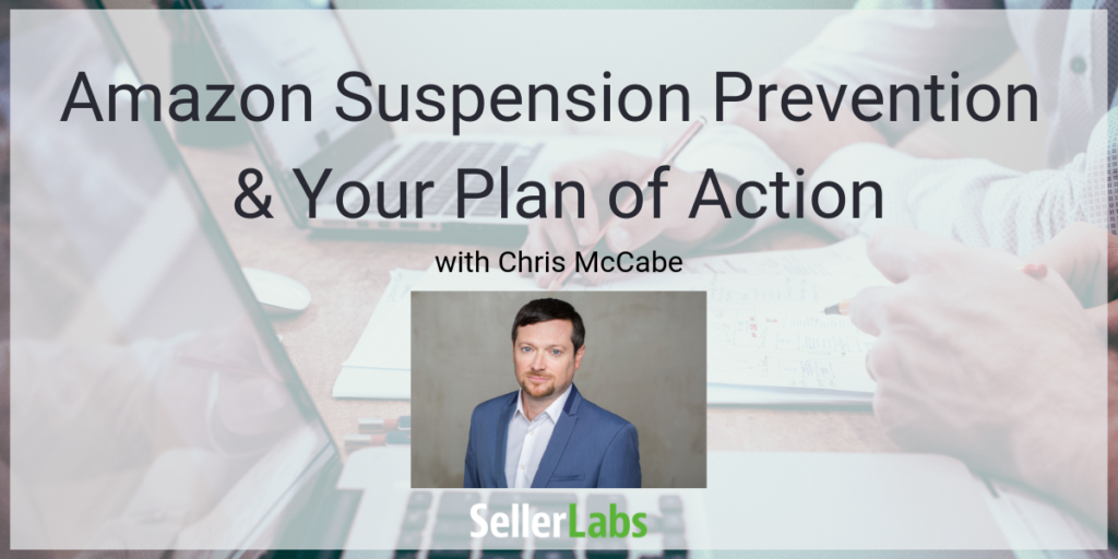 Amazon Suspension Prevention and Your Plan of Action