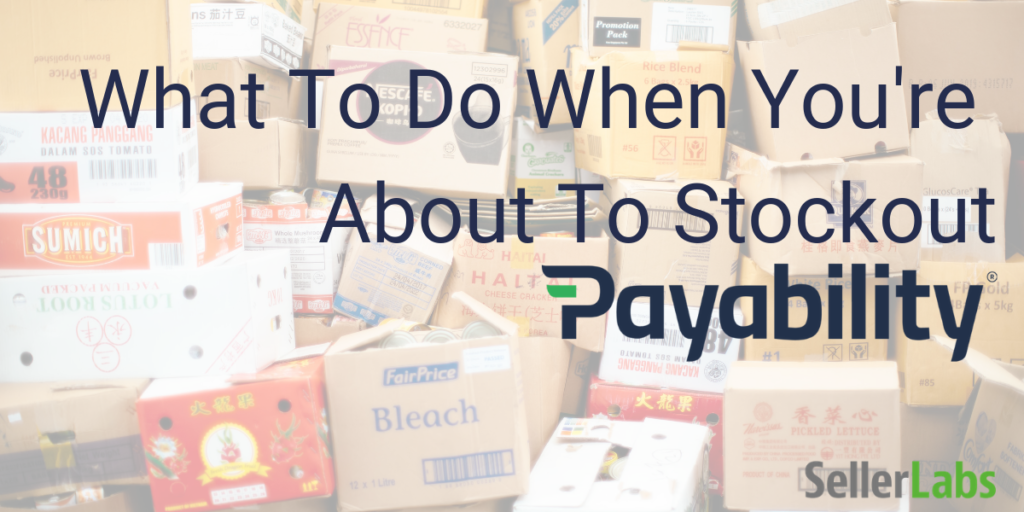 What to Do When You're About to Stockout
