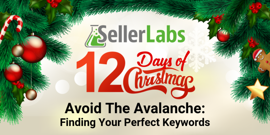 Avoid The Avalanche: Finding Your Perfect Keywords