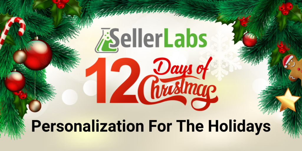 Personalization for the Holidays: Using Feedback Genius to Connect with Buyers