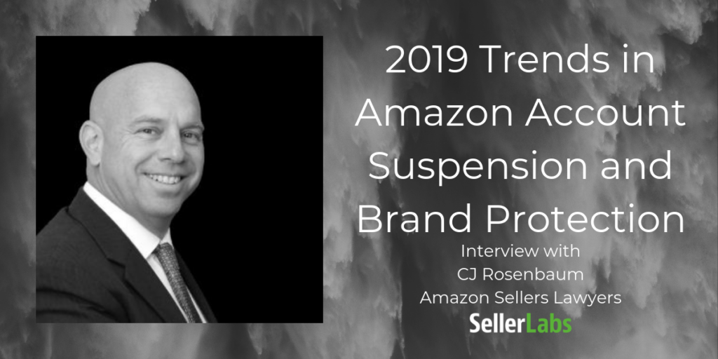 2019 Trends in Amazon Account Suspension and Brand Protection