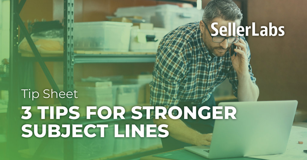 [Tip Sheet] 3 Tips for Stronger Email Subject Lines