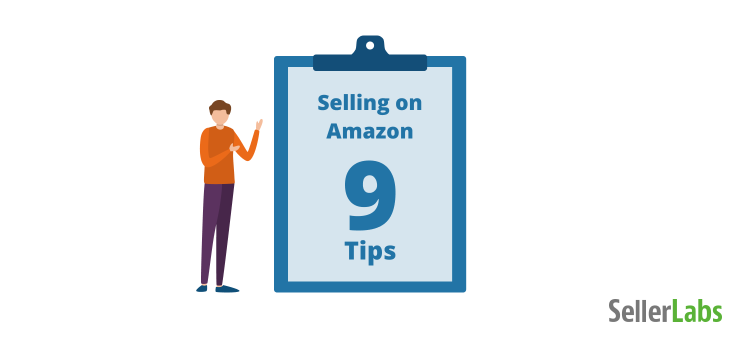 9 Amazon Selling Tips to Boost Sales & Win Market Share in 2021