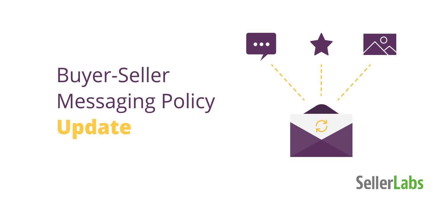 Changes to Amazon Messaging Policy for Buyers & Sellers