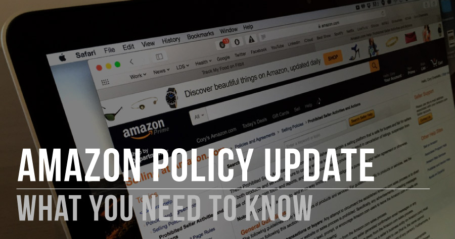 Amazon Policy Update – What You Need To Know