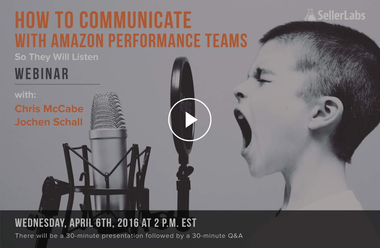 How To Communicate With Amazon Performance Teams So They Will Listen – Webinar Replay