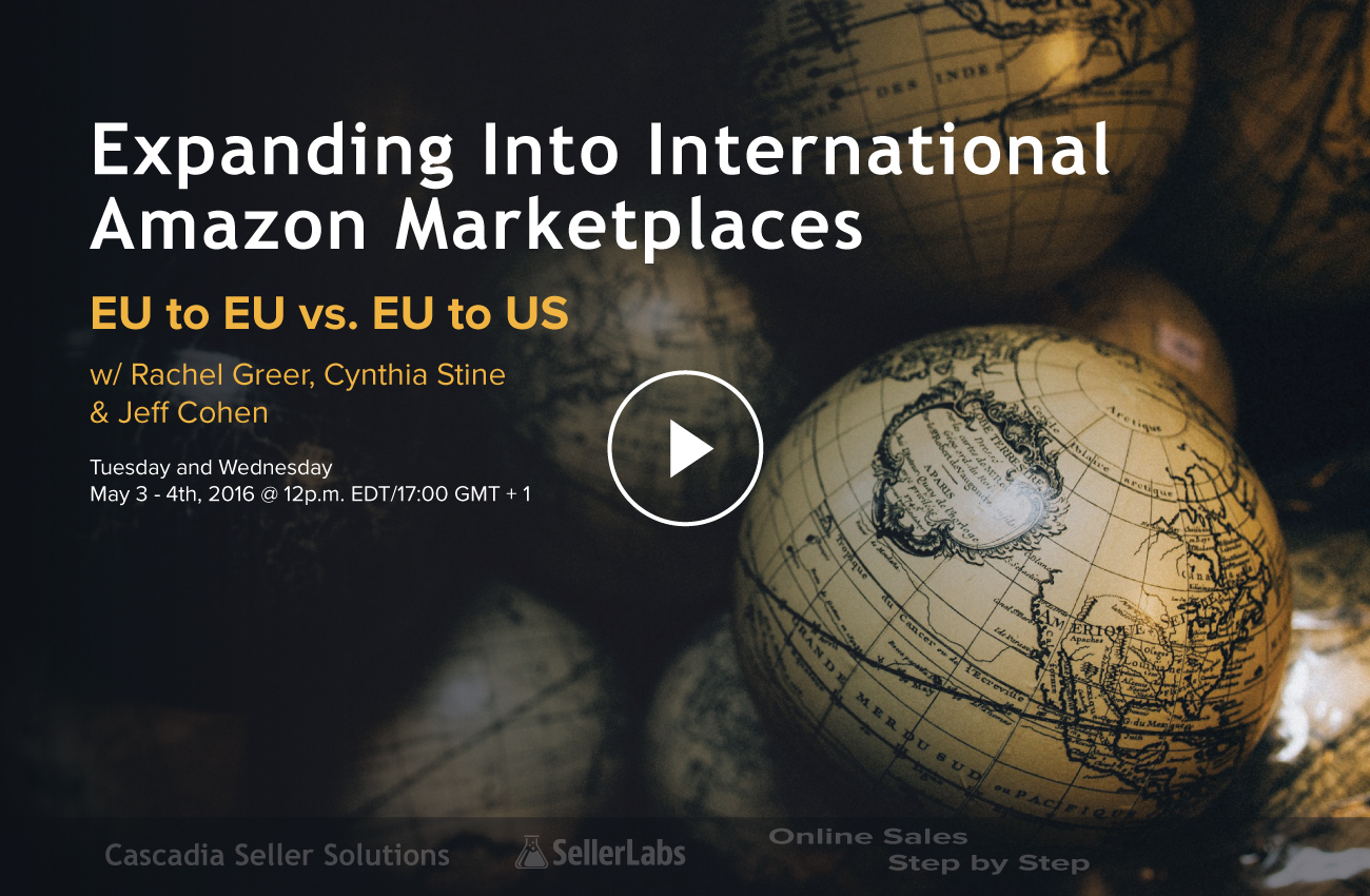Expanding Into International Amazon Marketplaces Webinar: EU To EU Part 1 & 2