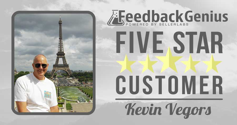 Feedback Genius 5-Star Customer: Kevin Vegors