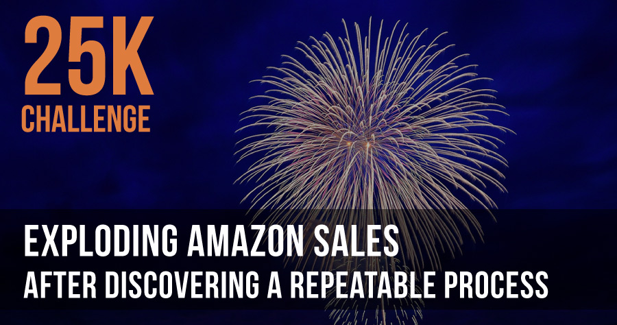 Exploding Amazon Sales After Discovering A Repeatable Process
