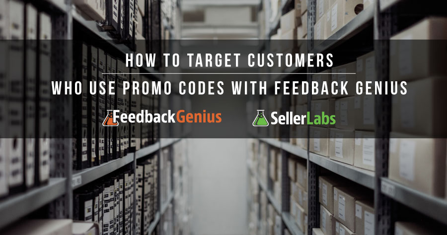 How Target Customers Who Use Promo Codes With Feedback Genius
