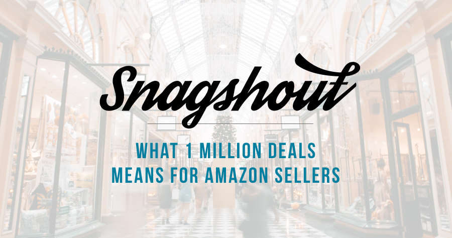 What 1 Million Deals Means For Amazon Sellers