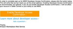 MWS Developer Access Confirmation Email