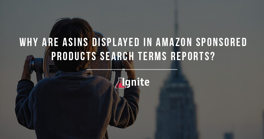 Why Are ASINs Displayed In Amazon Sponsored Products Search Terms Reports?