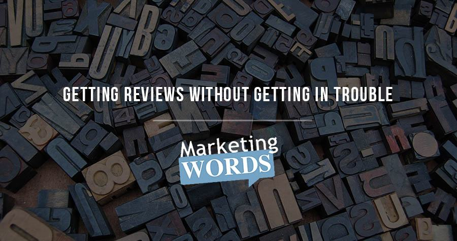 Marketing_words_getting_reviews_no_trouble