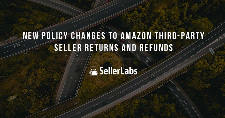 New Policy Changes To Amazon Third-Party Seller Returns And Refunds