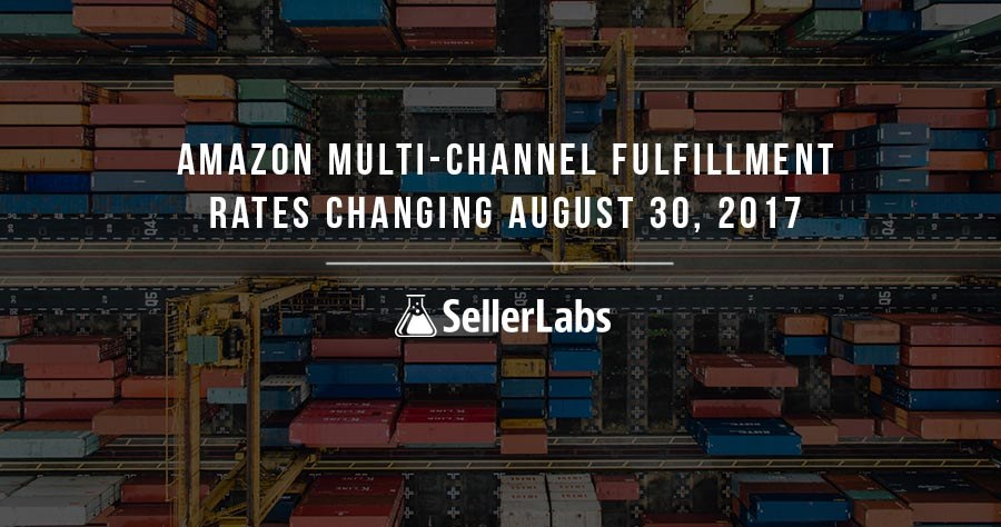 Amazon Multi-Channel Fulfillment Rates Changing August 30, 2017