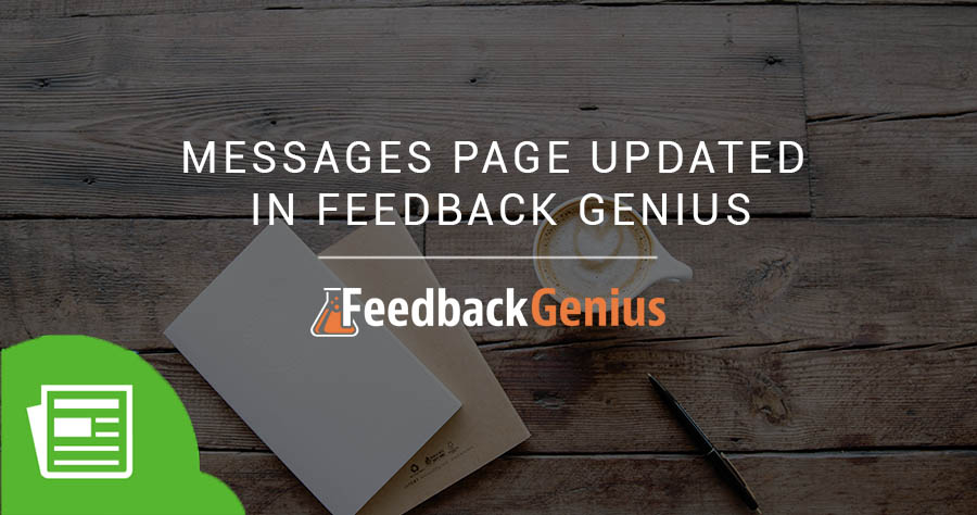 Messages Page Updated In Feedback Genius