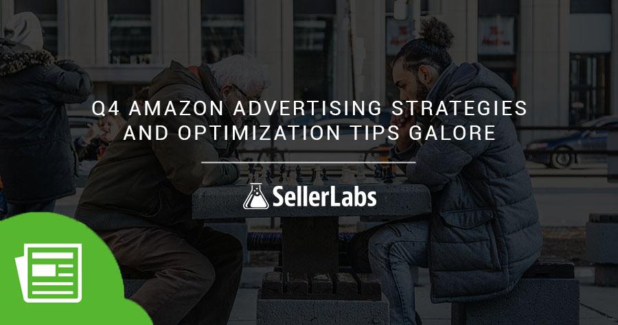 Q4 Amazon Advertising Strategies And Optimization Tips Galore