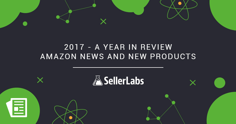 2017 – A Year In Review: Amazon News And New Products