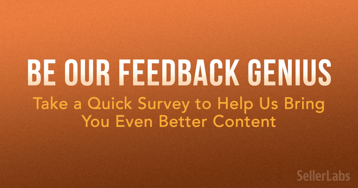Be Our Feedback Genius: Take A Quick Survey To Help Us Bring You Even-Better Content